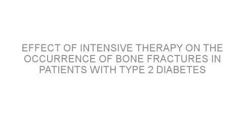 Effect of intensive therapy on the occurrence of bone fractures in patients with type 2 diabetes