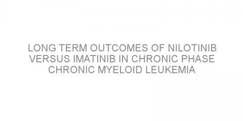 Long term outcomes of nilotinib versus imatinib in chronic phase chronic myeloid leukemia