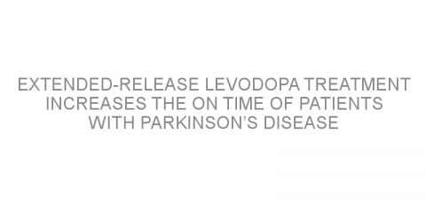 Extended-release levodopa treatment increases the ON time of patients with Parkinson's disease