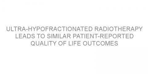 Ultra-hypofractionated radiotherapy leads to similar patient-reported quality of life outcomes versus conventionally fractionated radiotherapy for prostate cancer