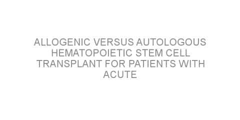 Allogenic versus autologous hematopoietic stem cell transplant for patients with acute promyelocytic leukemia