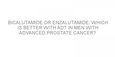 Bicalutamide or enzalutamide: which is better with ADT in men with advanced prostate cancer?