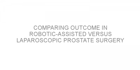 Comparing outcome in robotic-assisted versus laparoscopic prostate surgery