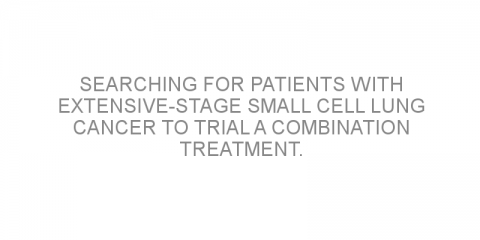 Searching for patients with extensive-stage small cell lung cancer to trial a combination treatment.