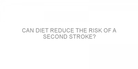 Can diet reduce the risk of a second stroke?
