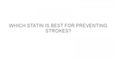 Which statin is best for preventing strokes?