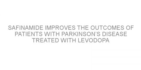 Safinamide improves the outcomes of patients with Parkinson's disease treated with levodopa
