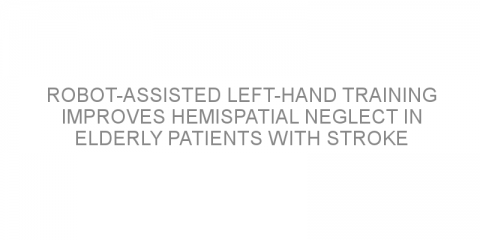 Robot-assisted left-hand training improves hemispatial neglect in elderly patients with stroke