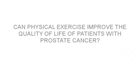 Can physical exercise improve the quality of life of patients with prostate cancer?