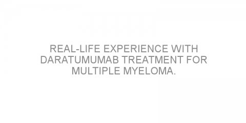 Real-life experience with daratumumab treatment for multiple myeloma.