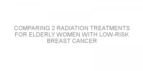 Comparing 2 radiation treatments for elderly women with low-risk breast cancer