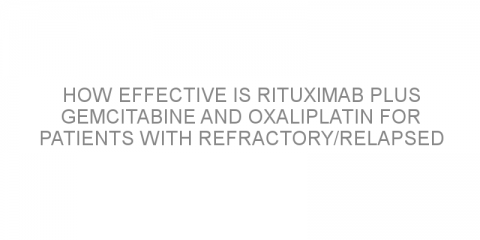How effective is rituximab plus gemcitabine and oxaliplatin for patients with refractory/relapsed DLBCL?