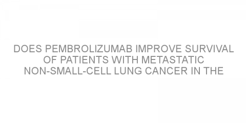 Does pembrolizumab improve survival of patients with metastatic non-small-cell lung cancer in the long term?