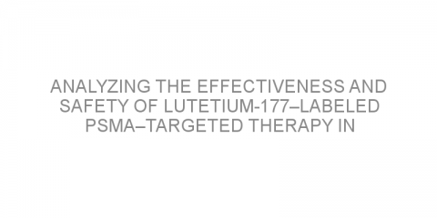 Analyzing the effectiveness and safety of Lutetium-177–labeled PSMA–targeted therapy in patients with metastatic castration-resistant prostate cancer.