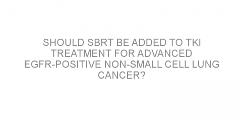 Should SBRT be added to TKI treatment for advanced EGFR-positive non-small cell lung cancer?