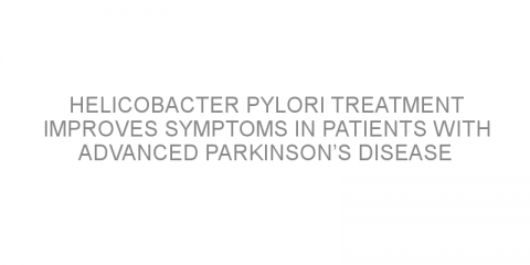Helicobacter pylori treatment improves symptoms in patients with advanced Parkinson's disease