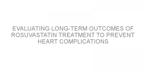 Evaluating long-term outcomes of rosuvastatin treatment to prevent heart complications