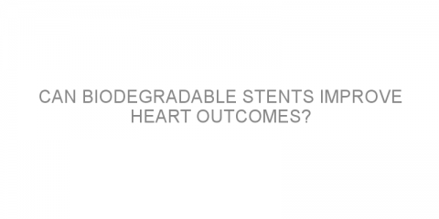 Can biodegradable stents improve heart outcomes?