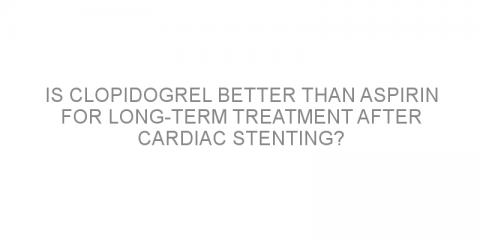 Is clopidogrel better than aspirin for long-term treatment after cardiac stenting?