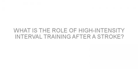 What is the role of high-intensity interval training after a stroke?