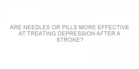 Are needles or pills more effective at treating depression after a stroke?