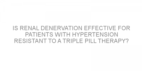 Is renal denervation effective for patients with hypertension resistant to a triple pill therapy?