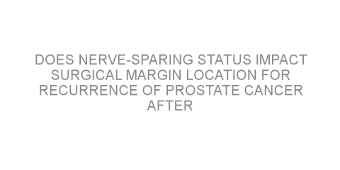 Does nerve-sparing status impact surgical margin location for recurrence of prostate cancer after prostate surgery?