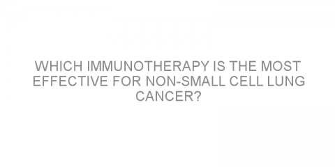 Which immunotherapy is the most effective for non-small cell lung cancer?