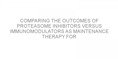 Comparing the outcomes of proteasome inhibitors versus immunomodulators as maintenance therapy for patients with newly diagnosed multiple myeloma.