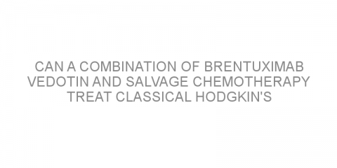 Can a combination of brentuximab vedotin and salvage chemotherapy treat classical Hodgkin's lymphoma not responding to standard treatment?