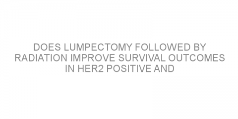 Does lumpectomy followed by radiation improve survival outcomes in HER2 positive and triple-negative breast cancer with high tumor-infiltrating lymphocytes?