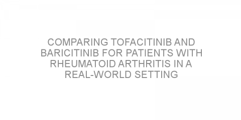 Comparing tofacitinib and baricitinib for patients with rheumatoid arthritis in a real-world setting