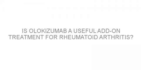 Is olokizumab a useful add-on treatment for rheumatoid arthritis?