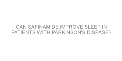Can safinamide improve sleep in patients with Parkinson's disease?
