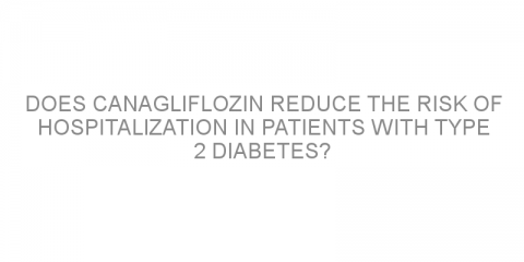 Does canagliflozin reduce the risk of hospitalization in patients with type 2 diabetes?