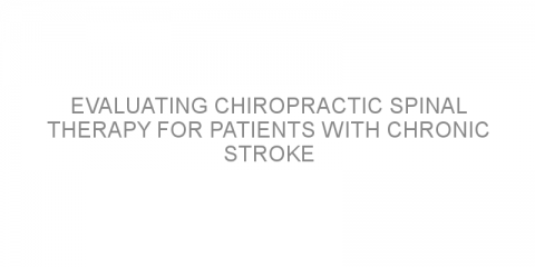 Evaluating chiropractic spinal therapy for patients with chronic stroke