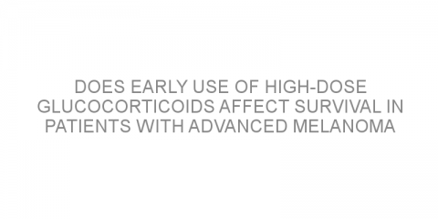 Does early use of high-dose glucocorticoids affect survival in patients with advanced melanoma treated with anti-PD-1 therapy?