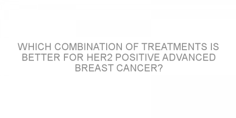 Which combination of treatments is better for HER2 positive advanced breast cancer?