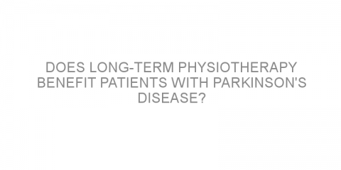 Does long-term physiotherapy benefit patients with Parkinson's disease?