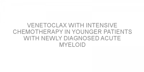 Venetoclax with intensive chemotherapy in younger patients with newly diagnosed acute myeloid leukemia