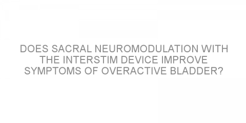 Does sacral neuromodulation with the InterStim device improve symptoms of overactive bladder?