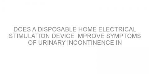 Does a disposable home electrical stimulation device improve symptoms of urinary incontinence in women?
