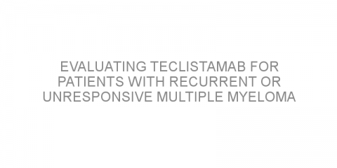 Evaluating teclistamab for patients with recurrent or unresponsive multiple myeloma