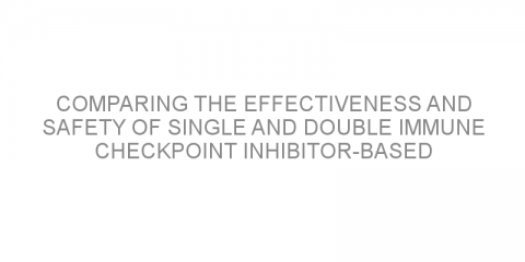 Comparing the effectiveness and safety of single and double immune checkpoint inhibitor-based first-line treatments for advanced non-small cell lung cancer.