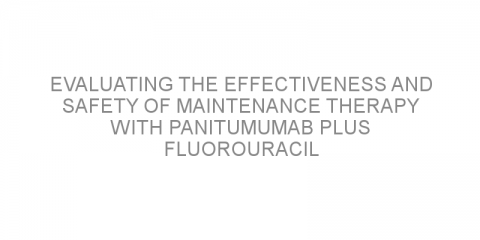 Evaluating the effectiveness and safety of maintenance therapy with panitumumab plus fluorouracil and folinic acid in patients with RAS wild-type metastatic colorectal cancer.