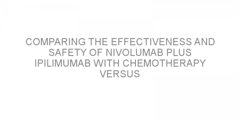 Comparing the effectiveness and safety of nivolumab plus ipilimumab with chemotherapy versus pembrolizumab plus chemotherapy as first-Line treatment for metastatic NSCLC.
